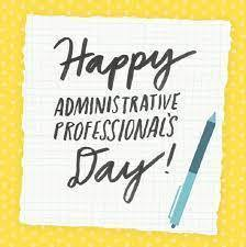 Happy Administrative Office Professionals Day!